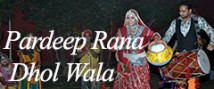 Pardeep Rana No 1 Dhol Wala